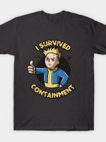 I survived containment T-Shirt