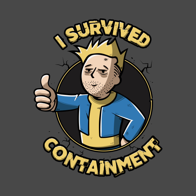 I survived containment