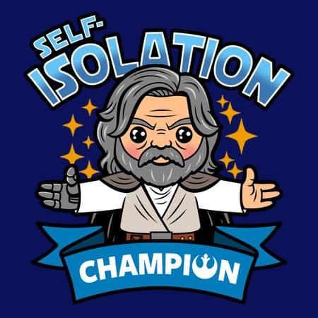 Self-isolation Champion