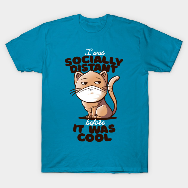 Socially Distant Cat T-Shirt