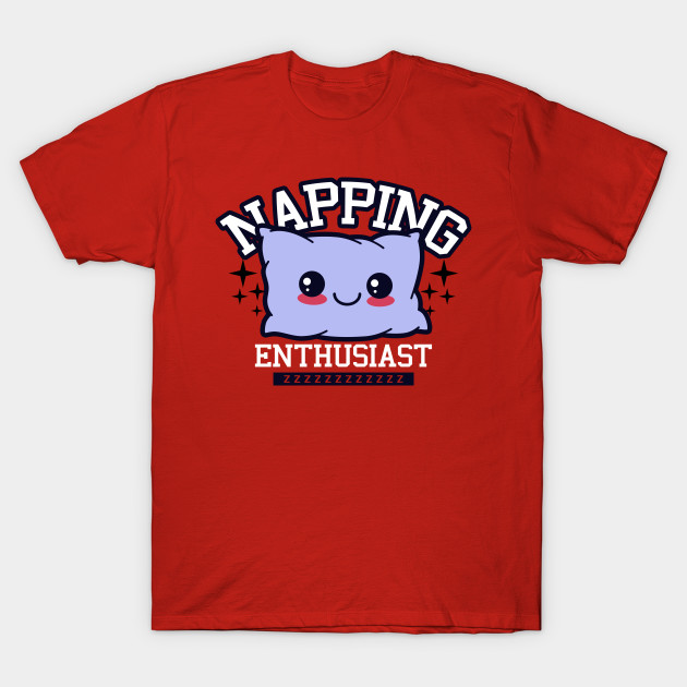 napping Enthusiast T-Shirt