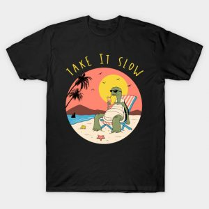 Take It Slow T-Shirt
