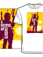 A Fistful Of Credits T-Shirt