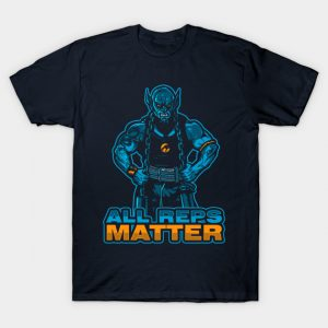 All Reps Matter T-Shirt