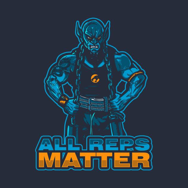All Reps Matter