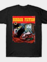 HORROR FICTION T-Shirt