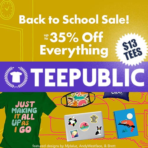 TeePublic Back to School Sale