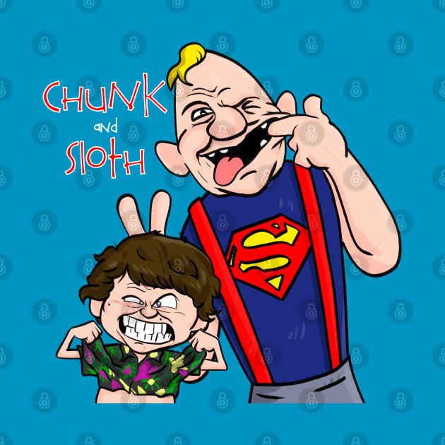 Chunk and Sloth