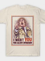 I Want You for Alien Invasion T-Shirt