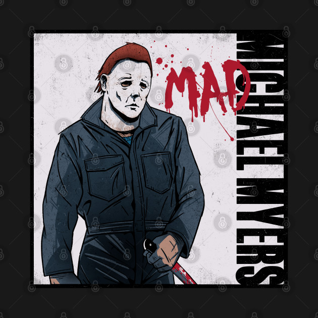 Michael Myers - MAD