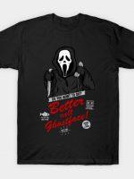 Better Call Ghostface T-Shirt