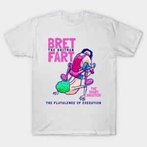 Bret Fart T-Shirt