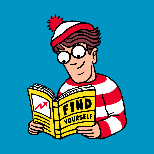 Find yourself!