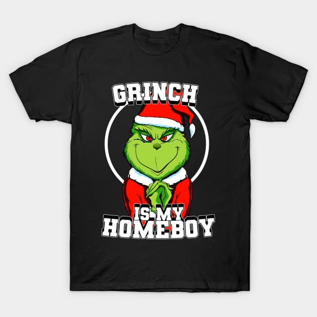 Grinch is my homeboy (colour) T-Shirt