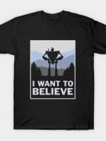 I want to believe in giants T-Shirt