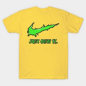 Just Dew It