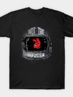 Not The Imposter T-Shirt