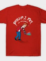 Phillip J. Fry vs. the world T-Shirt