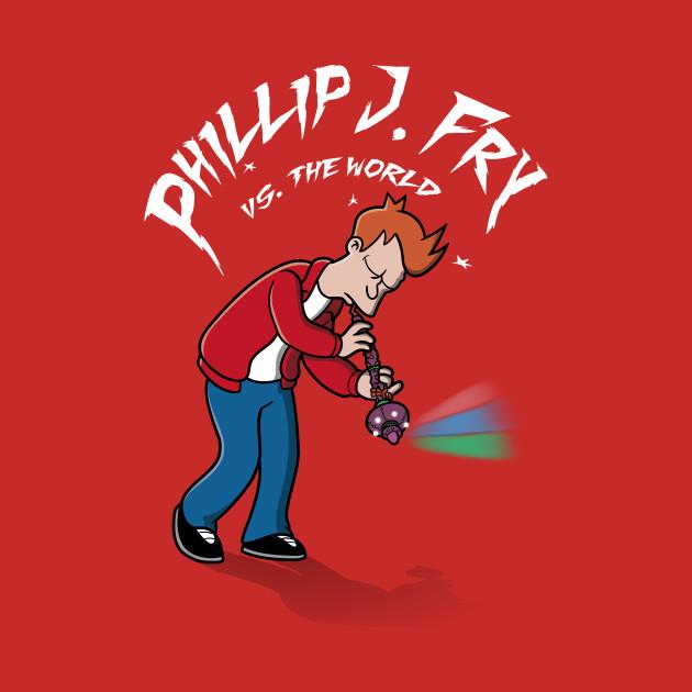 Phillip J. Fry vs. the world