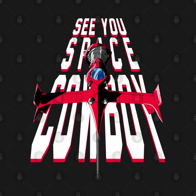 See You... Space Cowboy