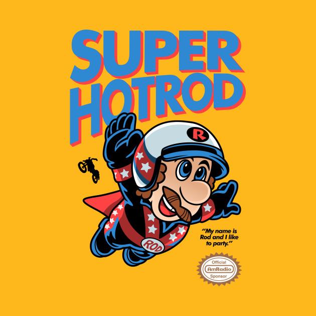 Super Hot Rod