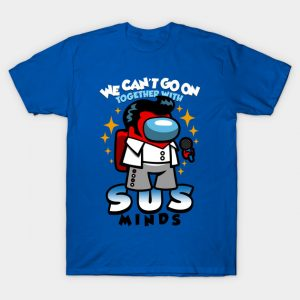 Sus Minds Among Us T-Shirt
