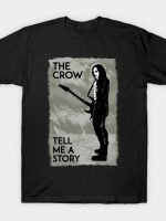 Tell me a story T-Shirt