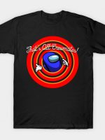 That's all Crewmates! T-Shirt