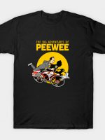 The Big Adventures of Pee Wee T-Shirt
