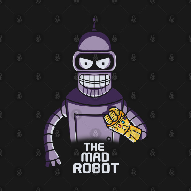 The Mad Robot