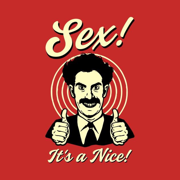 Sex! It's a nice.