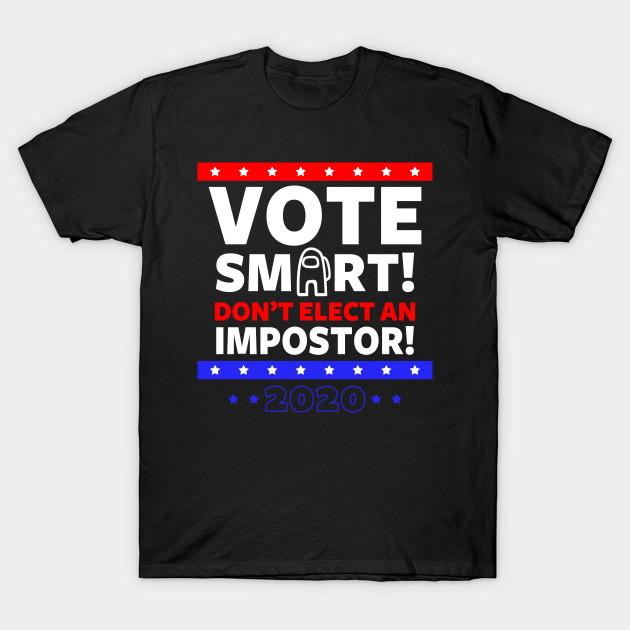 Vote Smart - Among Us T-Shirt