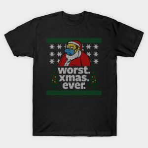 Worst Christmas Ever_ugly sweater T-Shirt