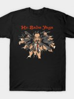 mr baba yaga T-Shirt