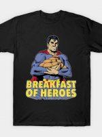 Breakfast of Heroes T-Shirt