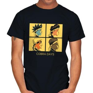 COBRA DAYS T-Shirt