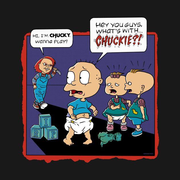 Chuckie? Chucky!