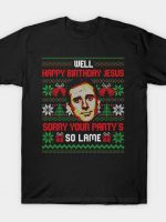 Happy Birthday Jesus Funny Ugly Sweater T-Shirt