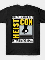 Heist Con T-Shirt