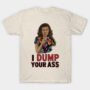 I Dump Your Ass