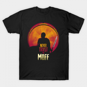 Never Trust The Moff T-Shirt