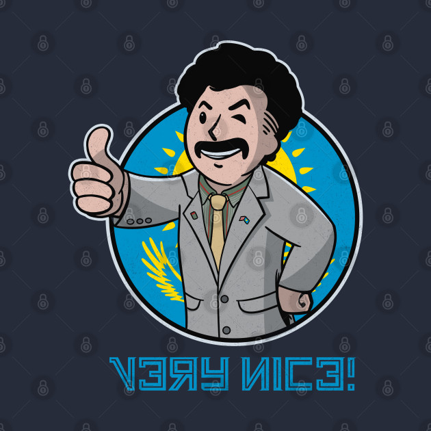 Borat Very Nice