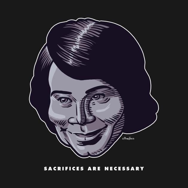 Sacrifices Are Necessary [black]