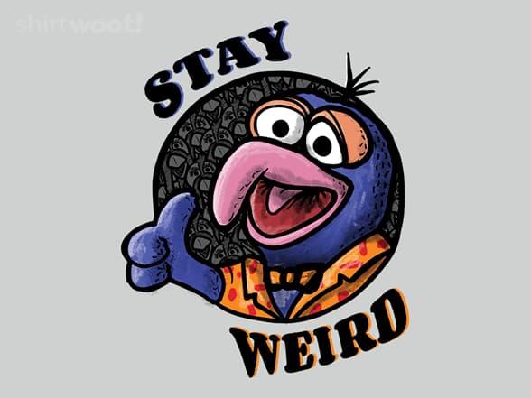 Stayin' Weird