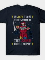 The Zord Has Come! T-Shirt