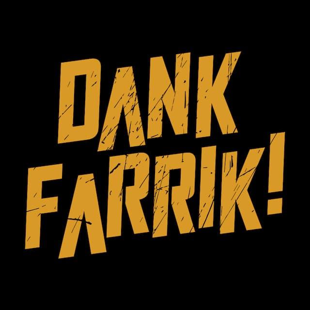 DANK FARRIK!