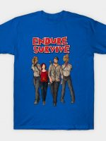Endure Survive T-Shirt