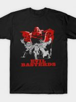 Evil basterds T-Shirt