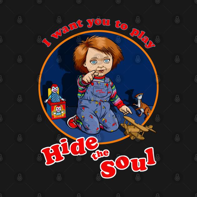 Hide the Soul