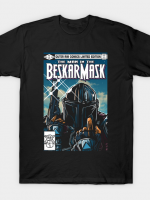 THE MAN IN THE BESKAR MASK T-Shirt